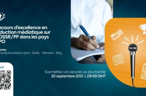 Article : A vos plumes! Un concours d'excellence sur la santé reproductive, et Planification familiale destiné aux journalistes et blogueurs